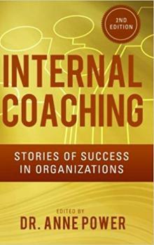 Internal Coaching: Stories of Success in Organizations