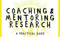 Coachng and Mentoring Research