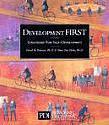 Development First