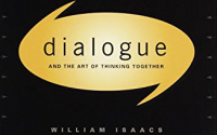 Dialogue and the Art of Thinking Together