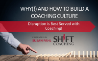 How and Why to Build a Coaching Culture