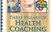 The Three Pillars of Health Coaching